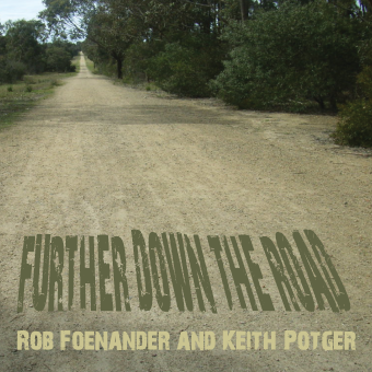 Futher Down the Rd CD